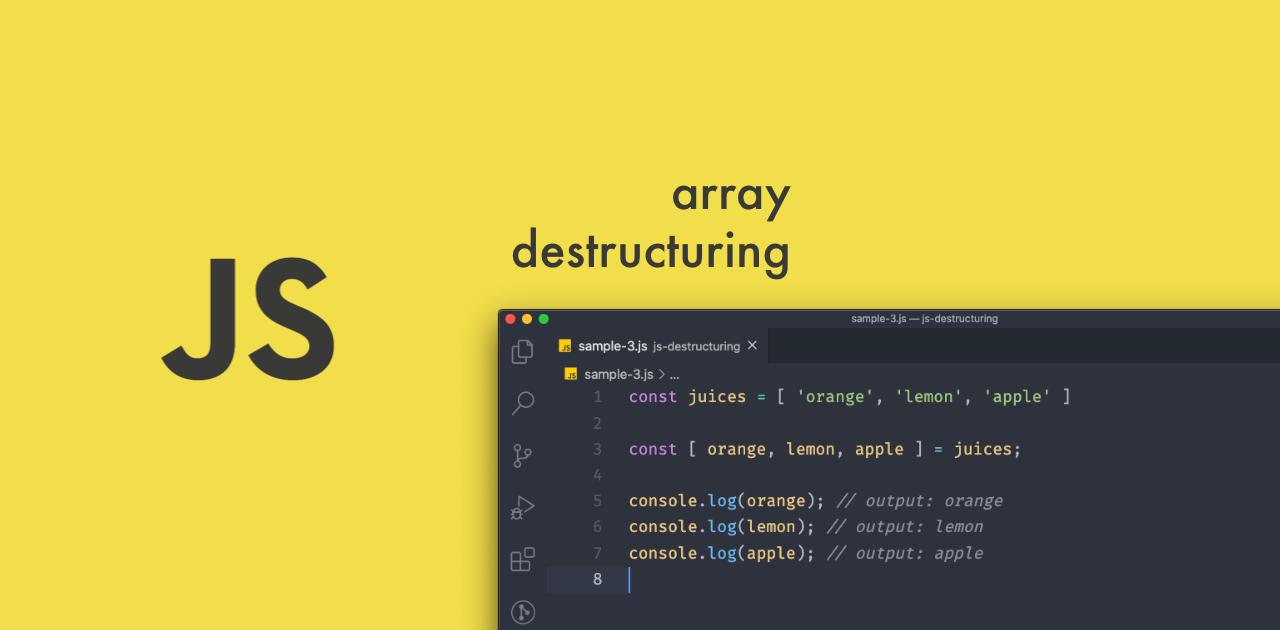 Desestruturação de arrays em JavaScript